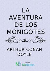 La aventura de los monigotes