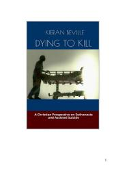 DYING TO KILL: A Christian Perspective on Euthanasia and Assisted Suicide