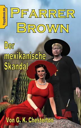 Pfarrer Brown   Der mexikanische Skandal PDF