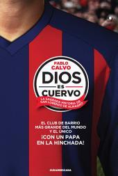 Dios es cuervo: La sagrada historia de San Lorenzo de Almagro