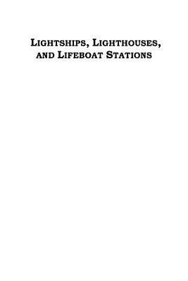 Lightships  Lighthouses  and Lifeboat Stations
