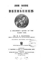 The babe of Bethlehem  a children s rhyme  Author s enlarged ed PDF