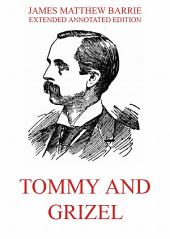 Tommy And Grizel: English Edition
