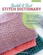 Switch & Knit Stitch Dictionary
