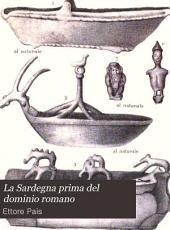 La Sardegna prima del dominio romano: studi storici ed archeologici