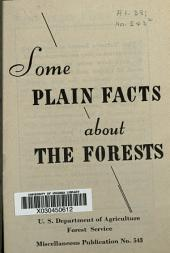 Some plain facts about the forests