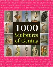 1000 Scupltures of Genius
