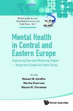 Mental Health In Central And Eastern Europe  Improving Care And Reducing Stigma   Important Cases For Global Study PDF