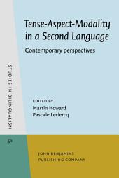 Tense-Aspect-Modality in a Second Language: Contemporary perspectives