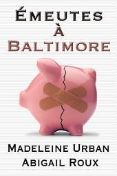 Émeutes à Baltimore