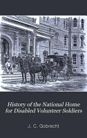 History of the National Home for Disabled Volunteer Soldiers PDF