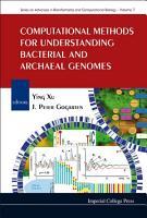 Computational Methods for Understanding Bacterial and Archaeal Genomes PDF