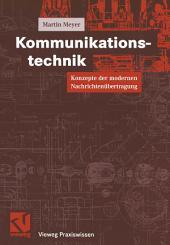 Kommunikationstechnik: Konzepte der modernen Nachrichtenübertragung