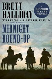 Midnight Round-Up