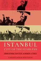 Istanbul  City of the Fearless PDF