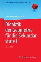 Didaktik der Geometrie für die Sekundarstufe I: Ausgabe 2