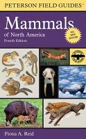 A Field Guide to Mammals of North America  North of Mexico PDF