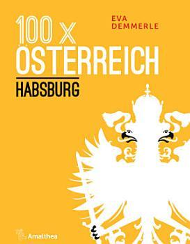 100 x   sterreich  Habsburg PDF