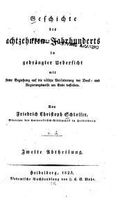 Geschichte Des Achtzehnten Jahrhunderts in Gedrängter Uebersicht: Volume 2