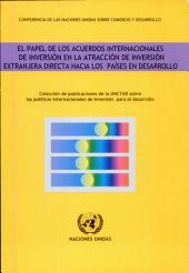 Attirer les investissements étrangers directs dans les pays en développement: la contribution des AII