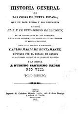 Historia general de las cosas de Nueva Espanã: Volumen 1