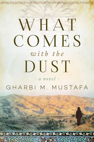Download What Comes with the Dust Book