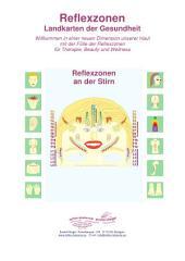 Reflexzonen an der Stirn: Reflexzonen – Landkarten der Gesundheit
