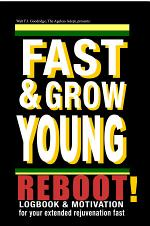 Fast and Grow Young Reboot Log