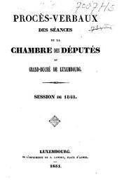 Proces-verbaux des séances de la Chambre des Députés du Grand-Duché de Luxembourg