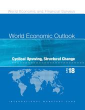World Economic Outlook, April 2018: Cyclical Upswing, Structural Change