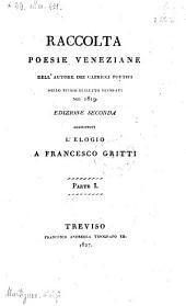 Raccolta poesie Veneziane, ed. 2. aggiunrovi l'elogio a Francesco Gritti