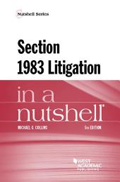Section 1983 Litigation in a Nutshell: Edition 5
