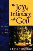Joy Of Intimacy With God Book PDF