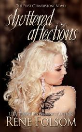 Shuttered Affections (Cornerstone #1)