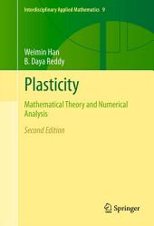 Plasticity: Mathematical Theory and Numerical Analysis, Edition 2