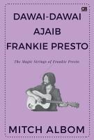Dawai Dawai Ajaib Frankie Presto  The Magic Strings of Frankie Presto  PDF