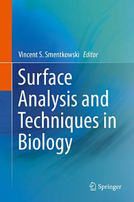 Surface Analysis and Techniques in Biology