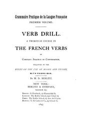 Verb Drill: A Thorough Course in the French Verbs