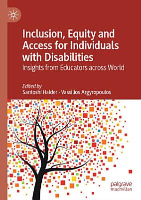 Inclusion, Equity and Access for Individuals with Disabilities