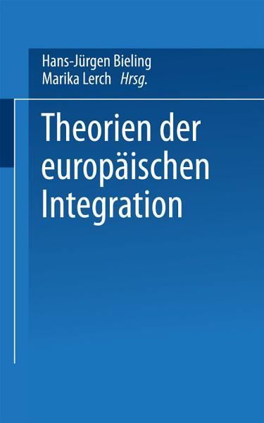 Theorien der europ  ischen Integration PDF