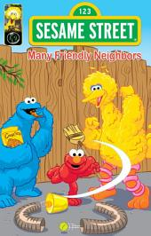 Sesame Street Comics: Many Friendly Neighbors