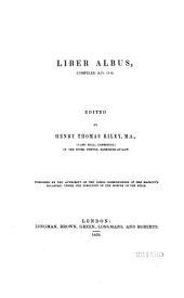 Munimenta Gildhallae Londoniensis: Liber albus, compiled A.D. 1419