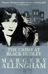 The Crime at Black Dudley