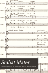 Stabat Mater: motet for double chorus (unaccompanied)