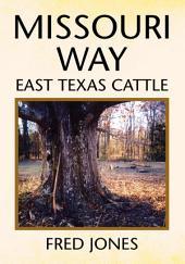Missouri Way: East Texas Cattle