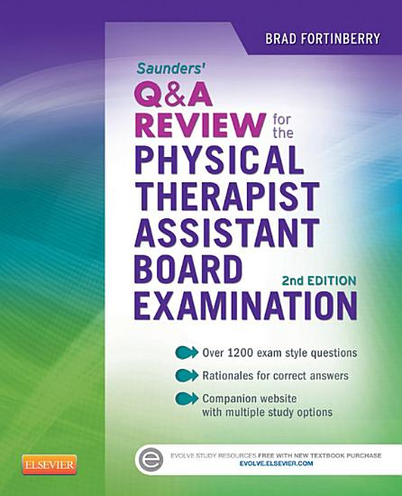 Saunders Q a Review for the Physical Therapist Assistant Board Examination PDF