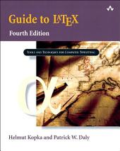 Guide to LaTeX: Edition 4