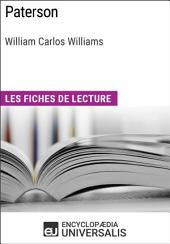 Paterson de William Carlos Williams: Les Fiches de lecture d'Universalis