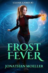 Cloak Games: Frost Fever