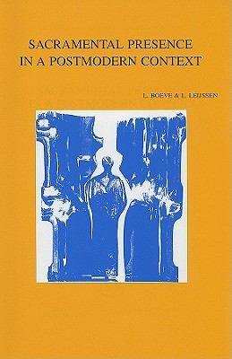 Sacramental Presence in a Postmodern Context